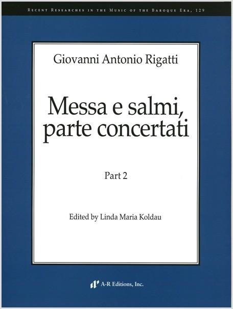 Rigatti: Messa e salmi, parte concertati, Part 2