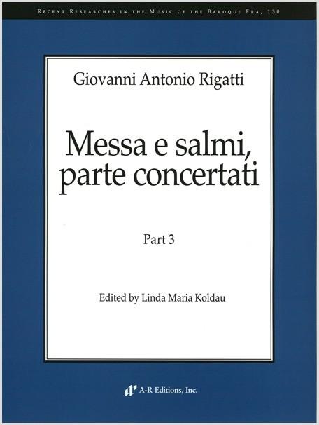 Rigatti: Messa e salmi, parte concertati, Part 3