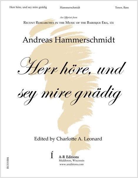 Hammerschmidt: Herr höre, und sey mire gnädig