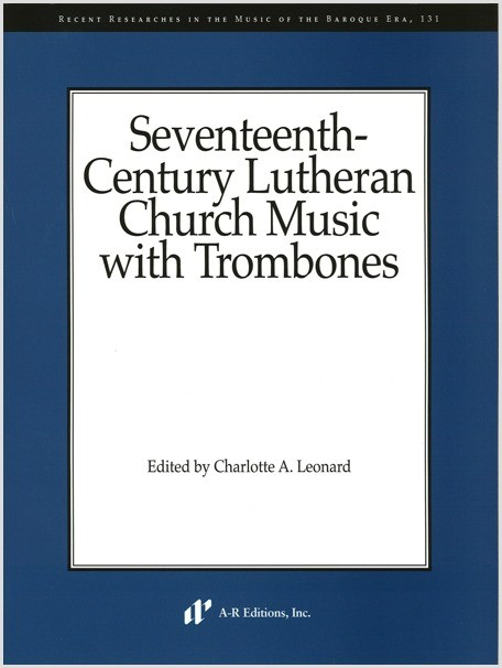 17th-Century Lutheran Church Music with Trombones