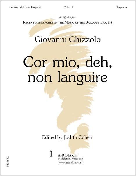 Ghizzolo: Cor mio, deh, non languire