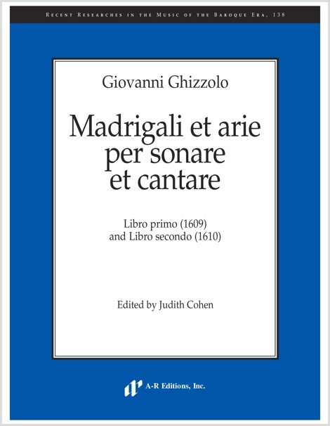 Ghizzolo: Madrigali et arie per sonare et cantare