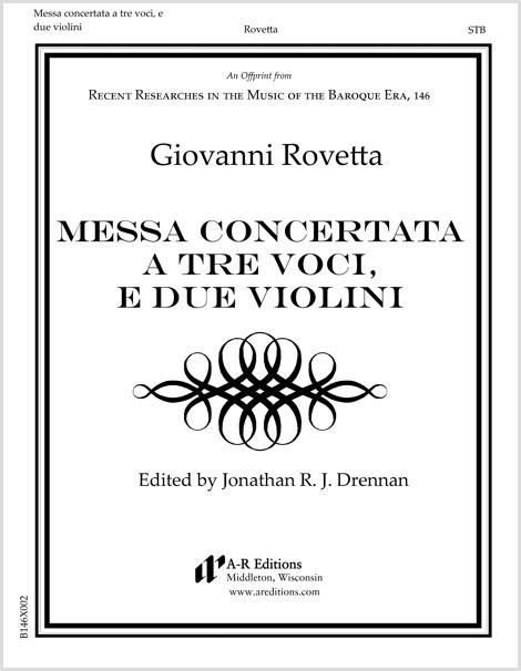 Rovetta: Messa concertata a tre voci, e due violini