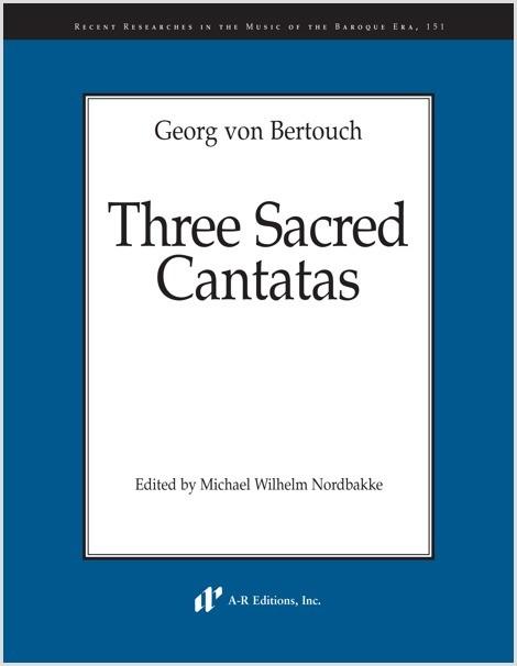 Bertouch: Three Sacred Cantatas