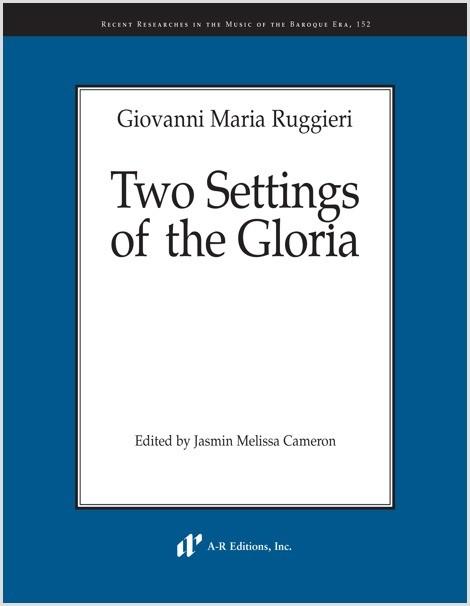 Ruggieri: Two Settings of the Gloria