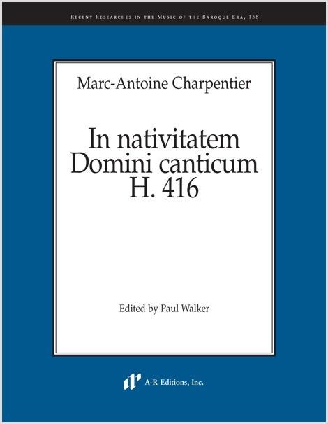 Charpentier: In nativitatem Domini canticum, H. 416