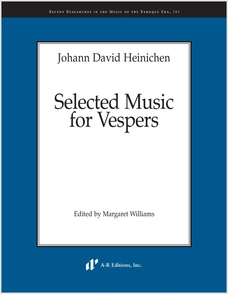 Heinichen: Selected Music for Vespers