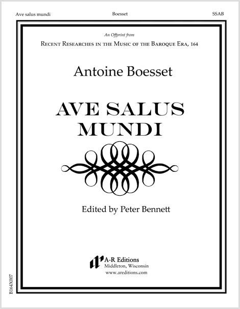 Boesset: Ave salus mundi