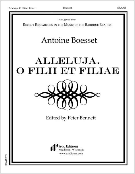 Boesset: Alleluja. O filii et filiae