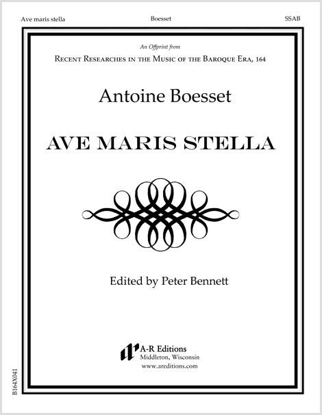 Boesset: Ave maris stella
