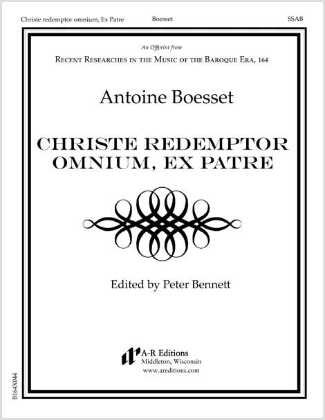 Boesset: Christe redemptor omnium, Ex Patre