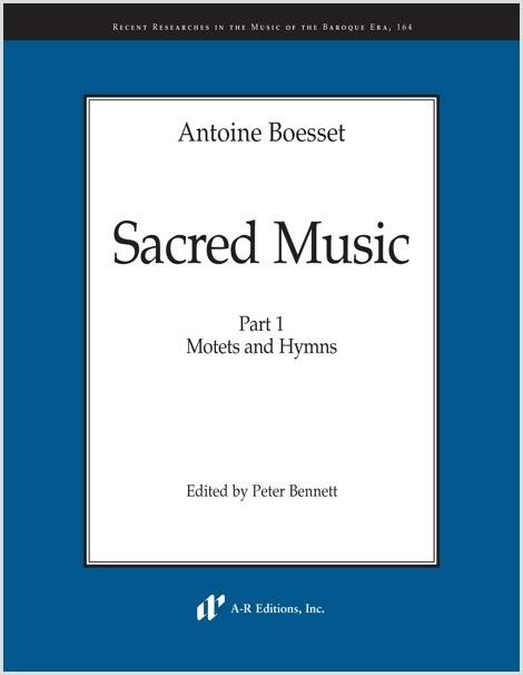 Boesset: Sacred Music, Part 1