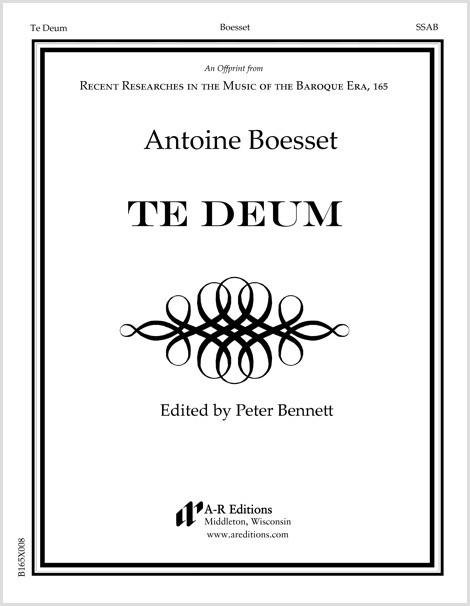 Boesset: Te Deum
