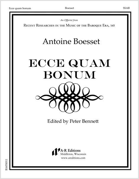 Boesset: Ecce quam bonum