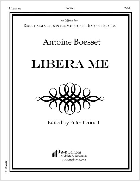 Boesset: Libera me
