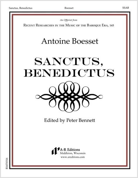 Boesset: Sanctus, Benedictus