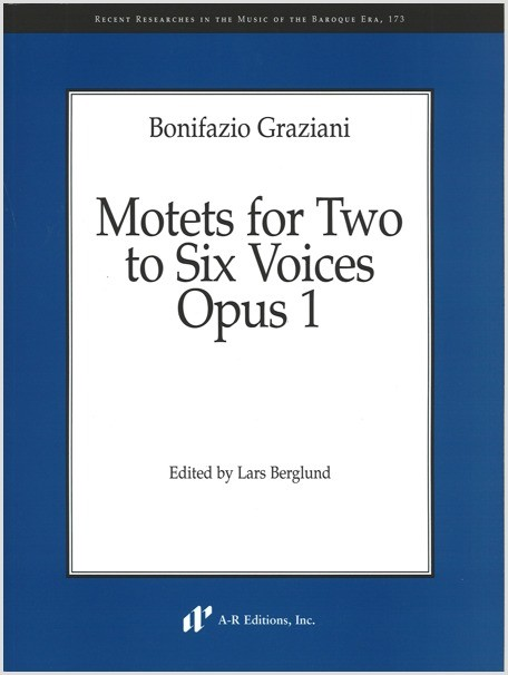 Graziani: Motets for Two to Six Voices, Opus 1