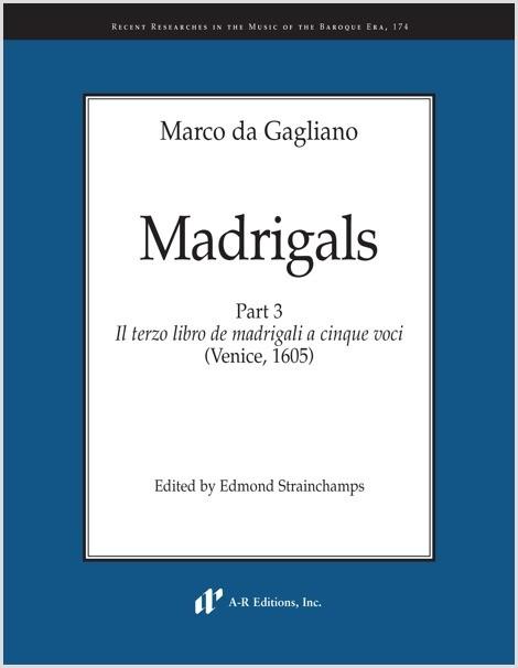 Gagliano: Madrigals, Part 3