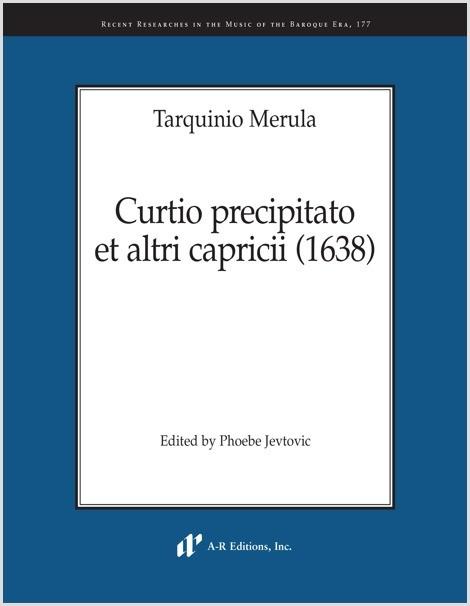 Merula: Curtio precipitato et altri capricii (1638)
