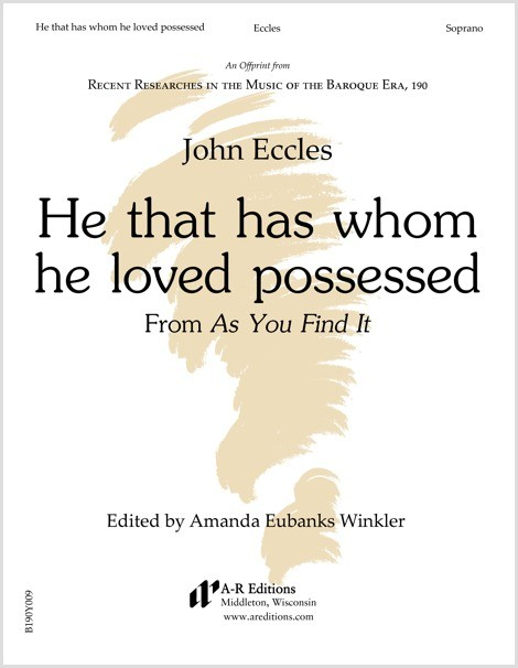 Eccles: He that has whom he loved possessed