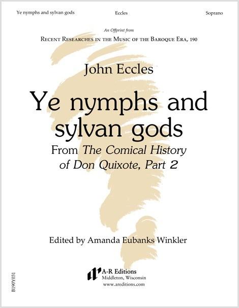 Eccles: Ye nymphs and sylvan gods