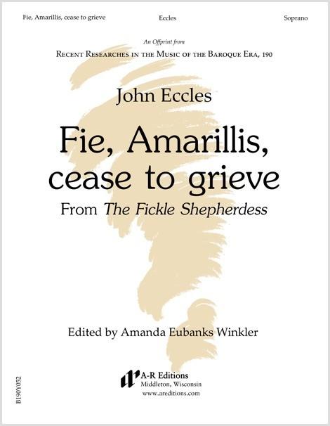 Eccles: Fie, Amarillis, cease to grieve