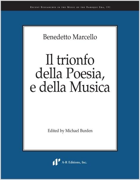 Marcello: Il trionfo della Poesia, e della Musica