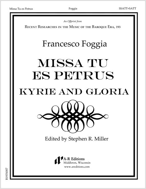 Foggia: Kyrie and Gloria from Missa Tu es Petrus