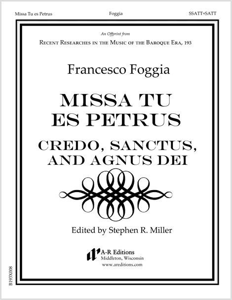 Foggia: Credo, Sanctus, and Agnus Dei from Missa Tu es Petrus