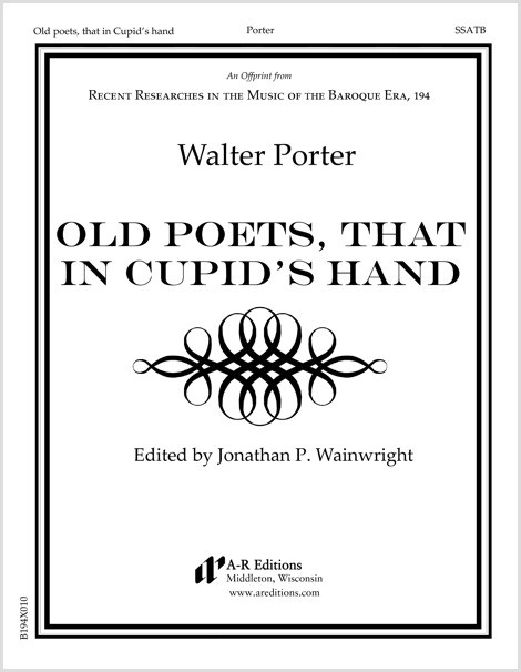 Porter: Old poets, that in Cupid's hand