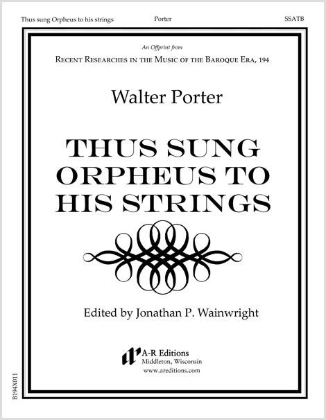 Porter: Thus sung Orpheus