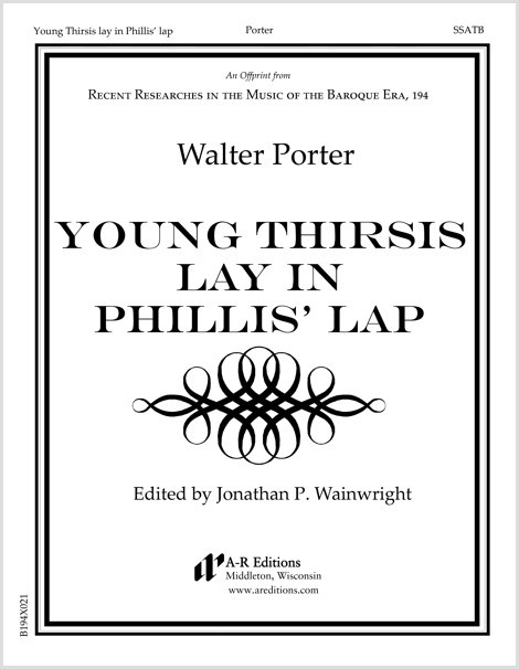 Porter: Young Thirsis lay in Phillis' lap