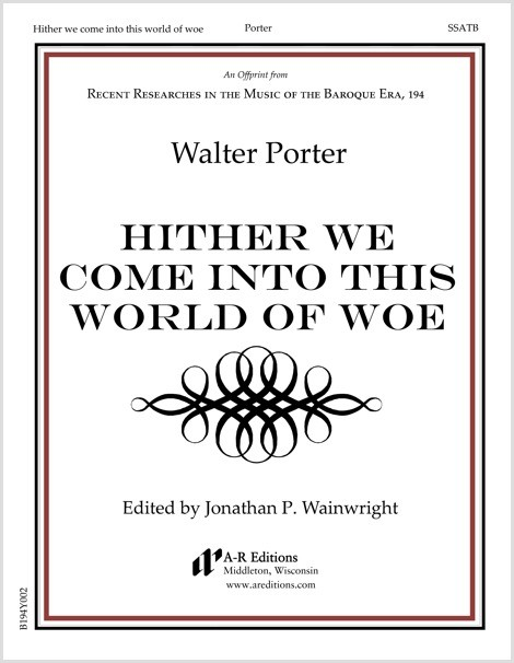 Porter: Hither we come into this world of woe