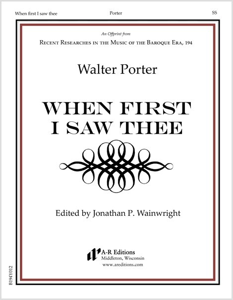Porter: When first I saw thee