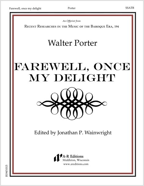 Porter: Farewell, once my delight