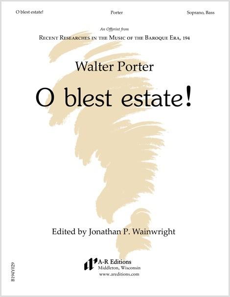 Porter: O blest estate!