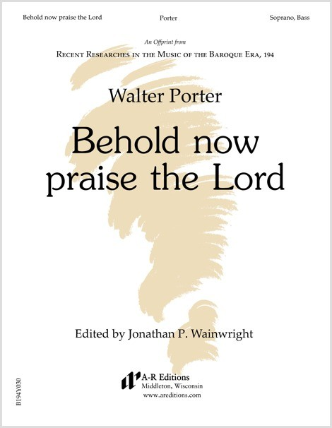 Porter: Behold now praise the Lord