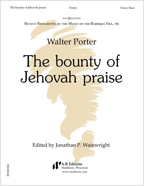 Porter: The bounty of Jehovah praise