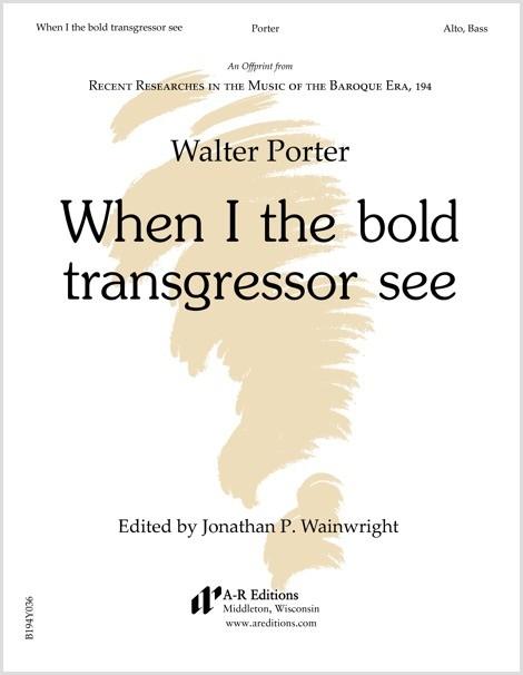 Porter: When I the bold transgressor see