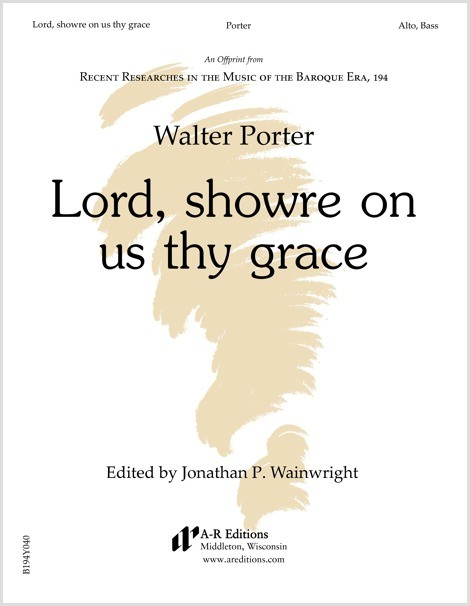 Porter: Lord, showre on us thy grace
