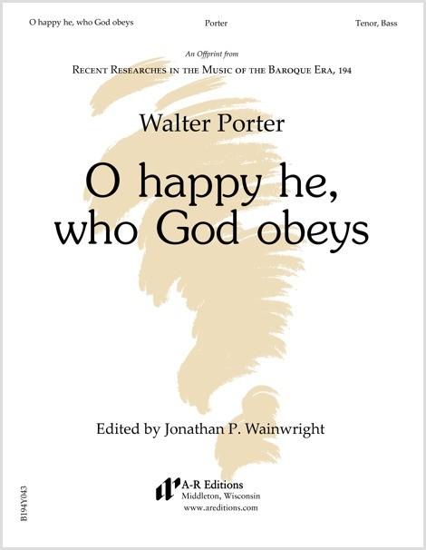 Porter: O happy he, who God obeys
