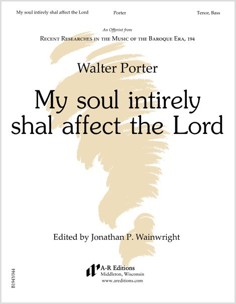 Porter: My soul intirely shal affect the Lord