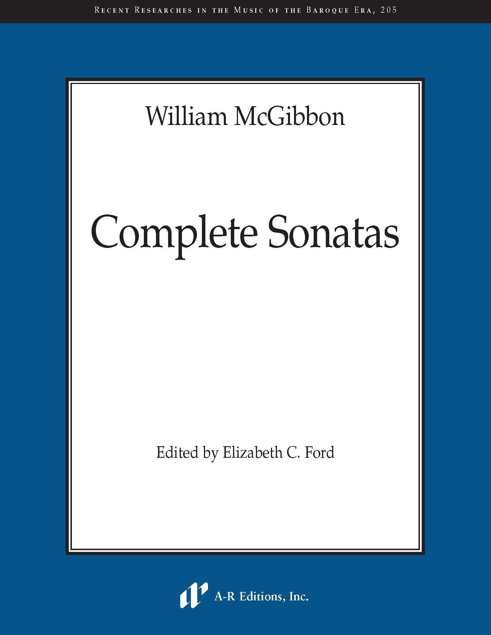 McGibbon: Complete Sonatas