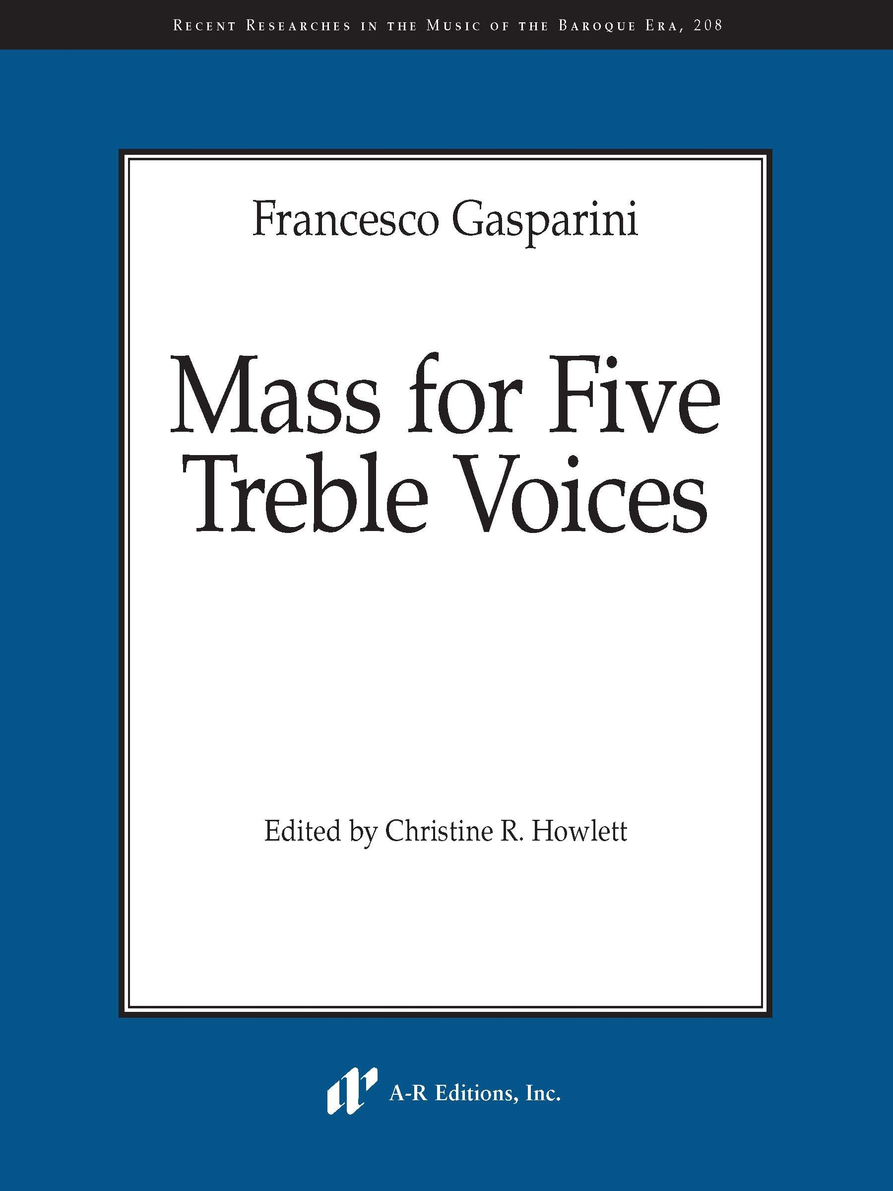 Gasparini: Mass for Five Treble Voices