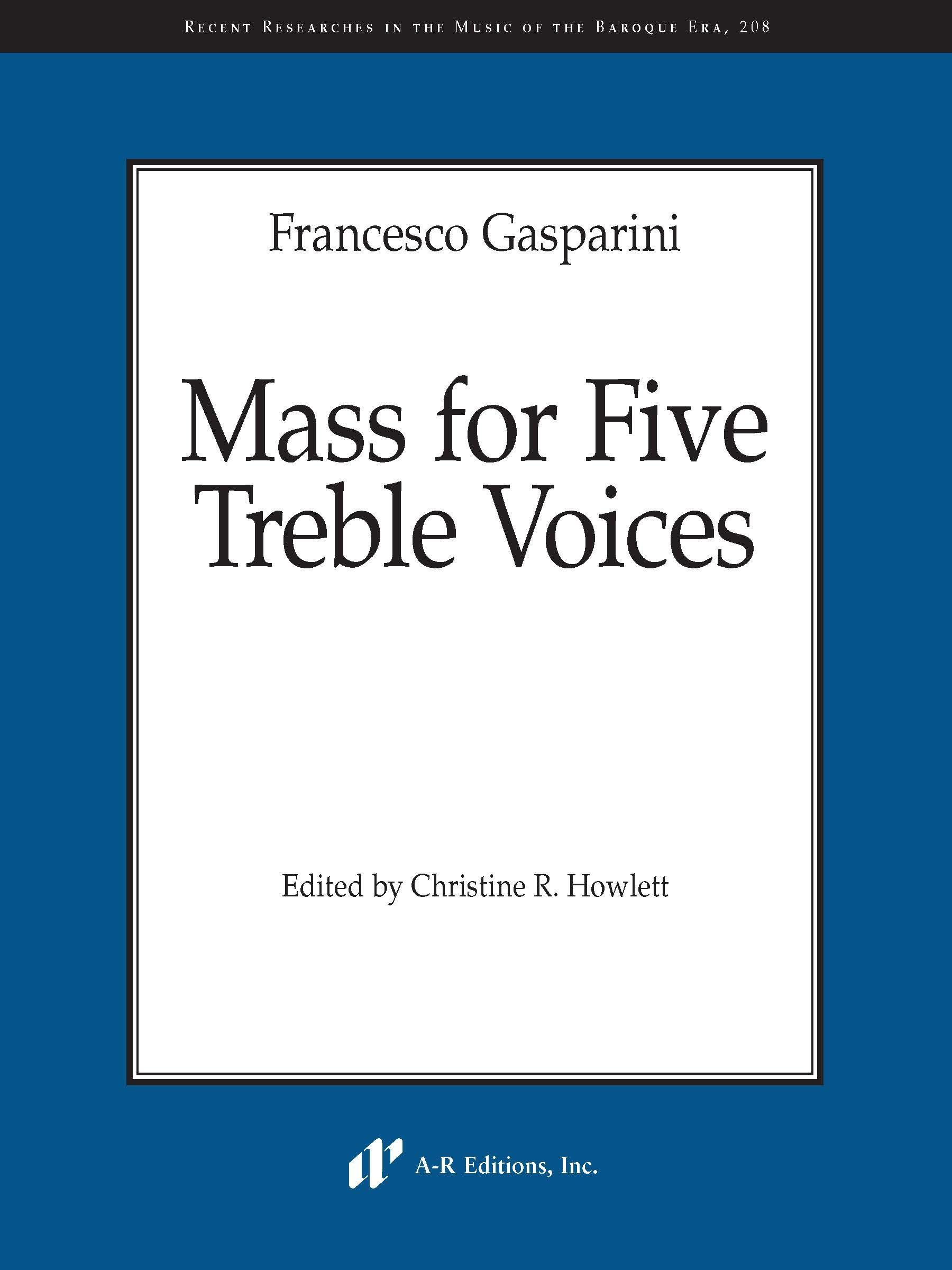 Gasparini: Mass for Five Treble Voices