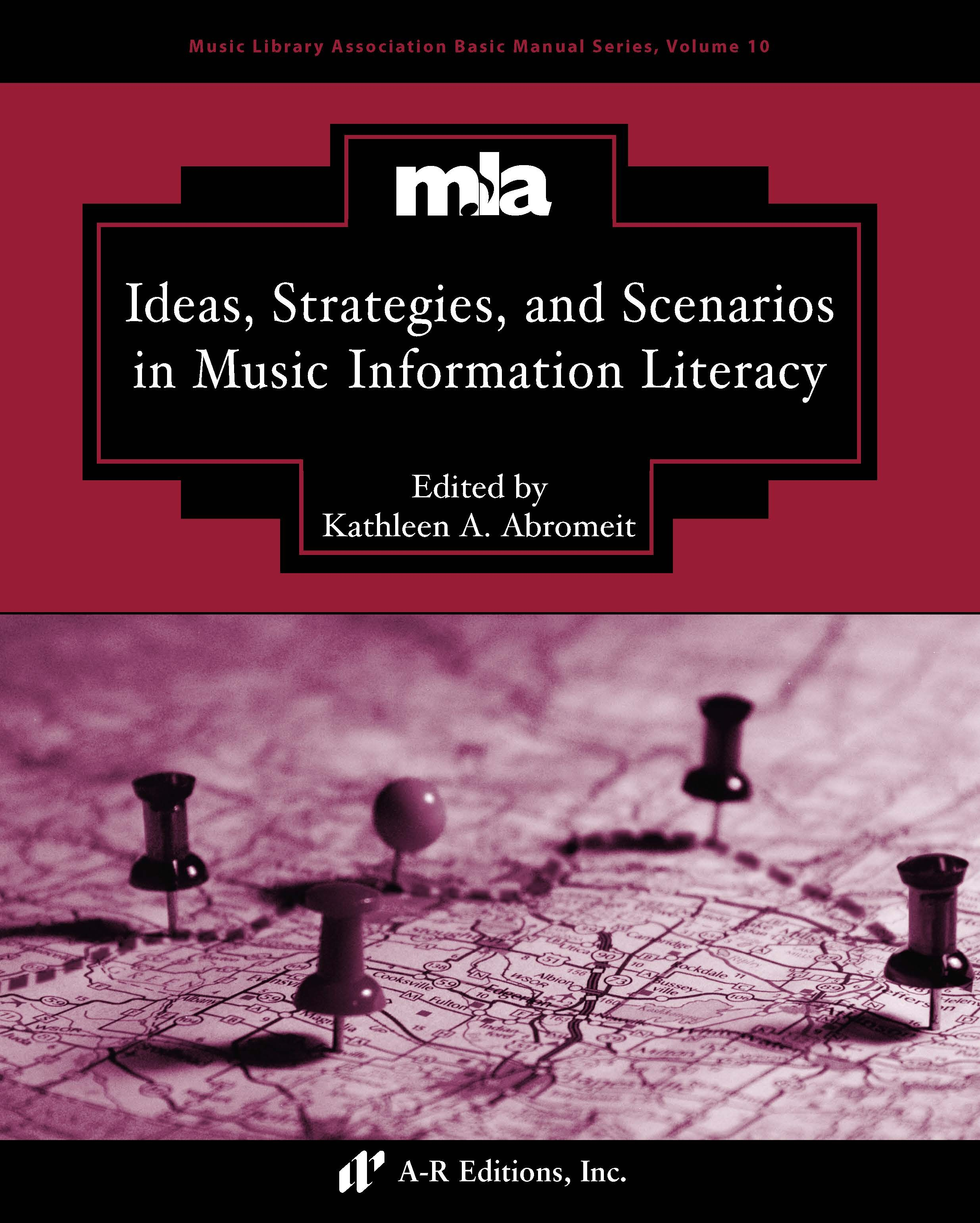 Abromeit: Ideas, Strategies, and Scenarios in Music Information Literacy