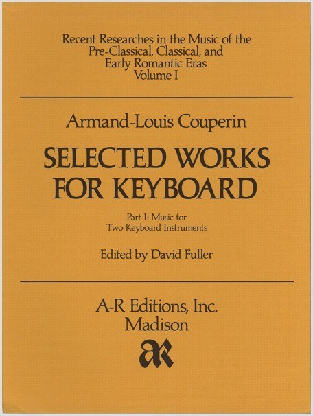 Couperin, A.-L.: Selected Works for Keyboard, Part 1