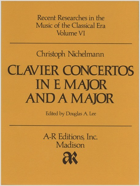 Nichelmann: Clavier Concertos in E Major and A Major