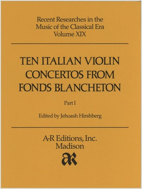 Ten Italian Violin Concertos from Fonds Blancheton, Part 1
