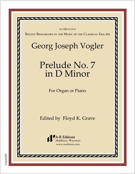 Vogler: Prelude No. 7 in D Minor